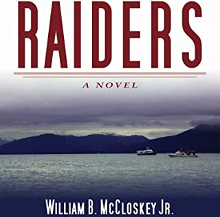 Raiders: A Novel: The Highliners Trilogy, Book #3