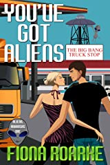 You've Got Aliens (Alienn, Arkansas Book 1) Kindle Edition