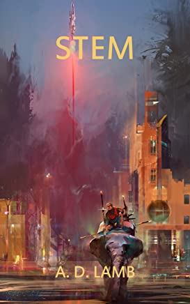 Stem: A Dystopian Science Fiction Adventure (Pollen)