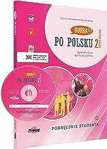 HURRA!!! PO POLSKU 2 Podrecznik studenta. Nowa Edycja