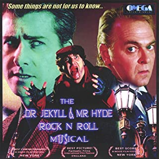 The Dr. Jekyll and Mr. Hyde Rock 'n Roll Musical [Explicit]