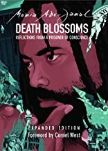 Death Blossoms: Reflections from a Prisoner of Conscience, Expanded Edition (City Lights Open Media)