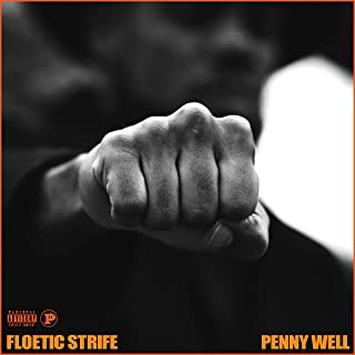 Floetic Strife [Explicit]