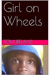 Girl on Wheels (Malinding Village Book 8) Kindle Edition