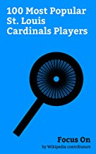 Focus On 100 Most Popular St Louis Cardinals Players