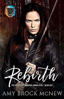 Rebirth (کتاب تاریخچه های جنگجویان اکراه 1)