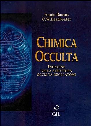 Chimica Occulta: Indagine nella struttura occulta degli atomi