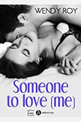 Someone to Love (me): You… after me Format Kindle