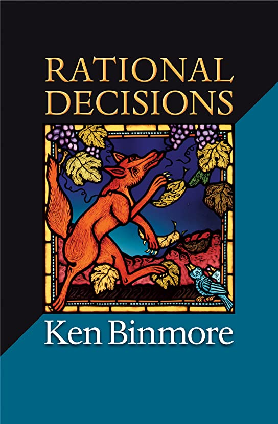 Rational Decisions (The Gorman Lectures in Economics) (English Edition)