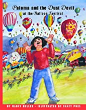Paloma and the Dust Devil at the Balloon Festival (Historical New Mexico for Children)