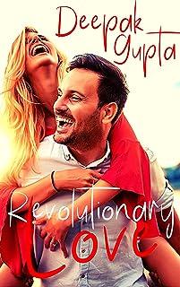 Revolutionary Love: Friendship-Love-Revenge: A Novel