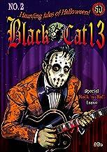 Black Cat 13: Haunting Tales of Halloween (Black Cat 13 Haunting Tales of Halloween Book 2)