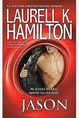Jason (Anita Blake, Vampire Hunter Book 23) Kindle Edition