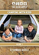 The Keen Camper Camping with Kids Volume 2 (English Edition)