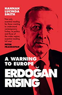 Erdogan Rising: The Battle for the Soul of Turkey (English Edition)
