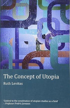 The Concept of Utopia