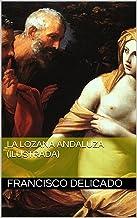 La Lozana andaluza (Ilustrada)