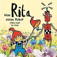 Mae Rita Eisiau Robot (Welsh Edition)