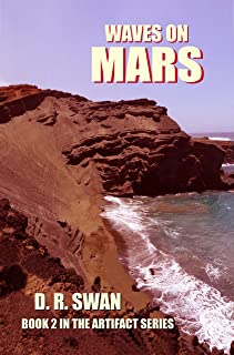 Waves on Mars (The Artifact Series Book 2)