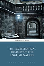 The Ecclesiastical History of the English Nation (Illustrated)