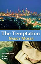 The Temptation (Mustard Seed Series Book 3) (English Edition)