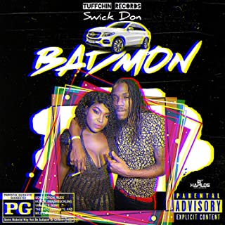 Bad Mon [Explicit]