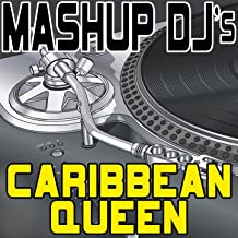 Caribbean Queen (No More Love On The Run) (Remix Tools For Mash-Ups)