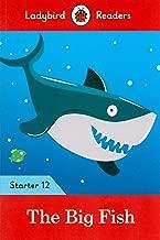 The Big Fish - Ladybird Readers Starter Level 12