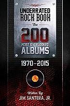 کتاب راک Underrated: 200 آلبوم نادیده گرفته 1970-2015