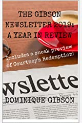 The Gibson Newsletter 2019: A Year in Review Kindle Edition