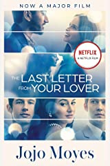 The Last Letter from Your Lover: Now a major motion picture starring Felicity Jones and Shailene Woodley Kindle Edition