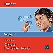 Diktate - hören - schreiben - korrigieren: Deutsch üben