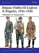 Belgian Waffen-SS Legions & Brigades, 1941–1944: Wallonie, Wallonien, Flandern & Langemarck (Men-at-Arms)