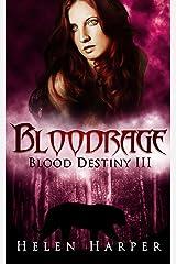 Bloodrage (Blood Destiny Book 3) Kindle Edition