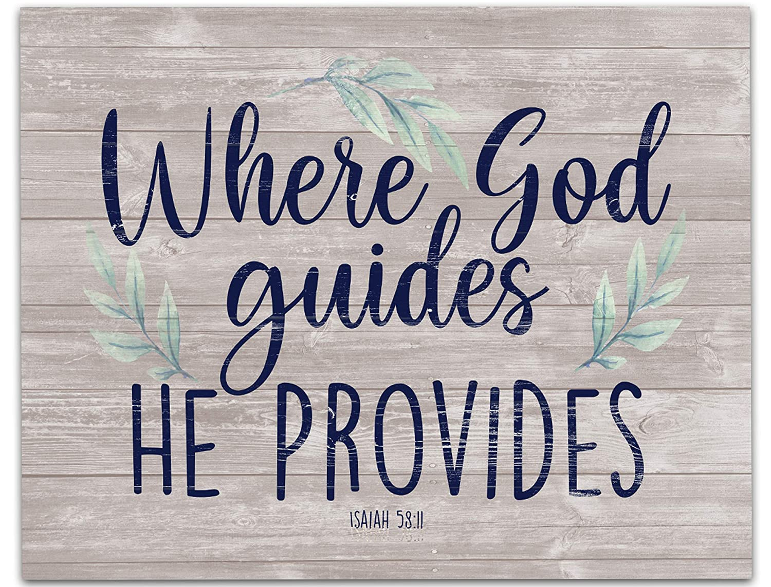 Isaiah Max 67% OFF 58:11 Where God Guides He 14