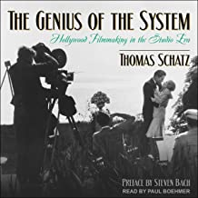 The Genius of the System: Hollywood Filmmaking in the Studio Era