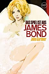 James Bond 21: Das Spiel ist aus (German Edition) Kindle Edition