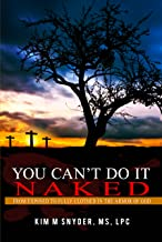 You Can't Do it Naked: From Exposed to Fully Clothed in the Armor of God