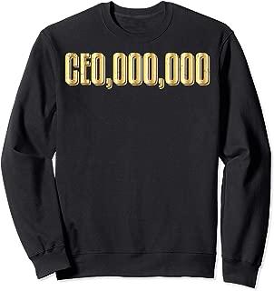 CEO,000,000 Entrepreneur Business Hustle Grind Millionaire Sweatshirt