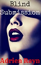 Blind Submission: Paranormal Erotica (Ensnared by a Demon Book 3)