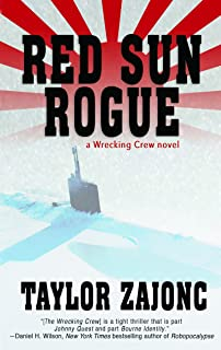 Red Sun Rogue: A Wrecking Crew Novel (The Wrecking Crew Book 2)