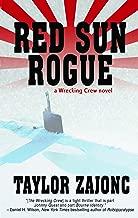 Red Sun Rogue: A Wrecking Crew Novel (The Wrecking Crew Book 2)