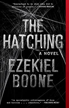 The Hatching: A Novel (The Hatching Series Book 1)