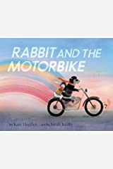 Rabbit and the Motorbike Kindle Edition