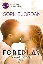 Foreplay - Vorspiel zum Glück (Ivy Chronicles 1) (German Edition)