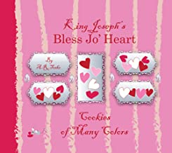 King Joseph's Bless Jo' Heart Cookies of Many Colors
