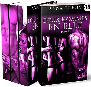 Deux Hommes En Elle (L'Intégrale): (Roman Érotique) (French Edition)