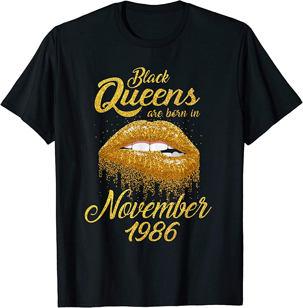 Black Queens Born In November 1986 33rd Birthday Gift T-shirt