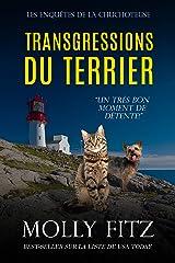 Transgressions du Terrier (Les Enquêtes de la Chuchoteuse t. 2) Format Kindle