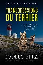 Transgressions du Terrier (Les Enquêtes de la Chuchoteuse t. 2)